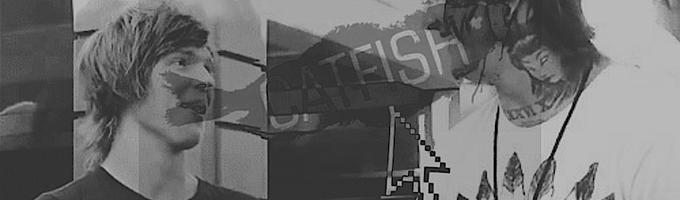 Catfish'd